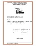 Khóa luận Tốt nghiệp: Logistics và phát triển Logistics trong giao nhận, vận tải biển tại Việt Nam