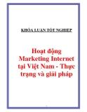 """Luận văn """" Hoạt động Marketing Internet tại Việt Nam - Thực trạng và giải pháp """""""