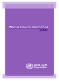 WORLD HEALTH STATISTICS 2007