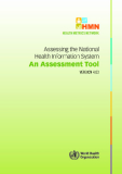 Assessing the National Health Information System An Assessment Tool VERSION 4.00