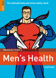 The Rough Guide to Men's Health