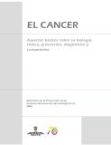 EL CANCER: ASPECTOS BASICOS SOBRE SU BIOLOGIA, CLINICA, PREVENCION, DIAGNOSTICO Y TRATAMIENTO