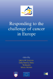 Responding to the challenge of cancer in Europe