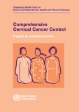 Comprehensive   Cervical Cancer Control: A guide to essential practice