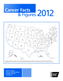 Cancer Facts & Figures 2012 - Special Section:   Cancers with Increasing  Incidence Trends