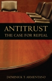 Antitrust - The Case For Repeal
