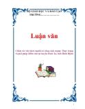 Luận văn: Chăm sóc sức khỏe người có công cách mạng: Thực trạng và giải pháp (điển cứu tại huyện Hoài Ân, tỉnh Bình Định)