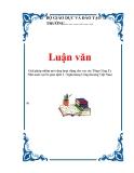 Luận văn: Giải pháp nhằm mở rộng hoạt động cho vay các Tổng Công Ty Nhà nước tại Sở giao dịch I - Ngân hàng Công thương Việt Nam