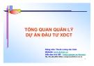 Bài giảng Tổng quan quản lý dự án đầu tư xây dựng công trình - ThS.KS Lương Văn Cảnh