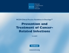 PREVENTION AND TREATMENT OF CANCER-RELATED INFECTIONS