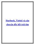 Starbuck, Viettel và câu chuyện dốc hết trái tim