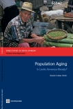 Population Aging -  Is Latin America Ready