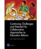 Continuing Challenges and Potential for Collaborative Approaches to Education Reform