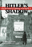Hitler's Shadow -  Nazi War Criminals, U.S. Intelligence, And The Cold War