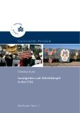 Immigration Und Arbeitskämpfe In Den USA -  US-Gewerkschaften Und Transnationale Mexikanische Arbeiter - Das Beispiel Kalifornien