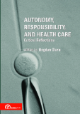 Autonomy, Responsibility, and Health Care - Critical Reflections