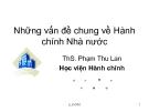 Bài giảng Những vấn đề chung về hành chính nhà nước - ThS. Phạm Thu Lan
