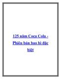 125 năm Coca Cola Phiên bản bao bì đặc biệt