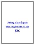 Những bí quyết phát hiện và giữ nhân tài của KFC