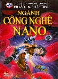 Ebook Ngành Công nghệ nano - Nguyễn Thắng Vu (Chủ biên)
