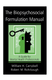 The Biopsychosocial Formulation Manual A Guide for Mental Health Professionals