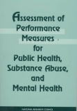 Assessment of Performance Measures for Public Health, Substance Abuse, and Mental Health
