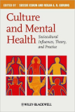 Culture and Mental Health Sociocultural Influences, Theory, and Practice