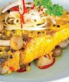 Boa-rô xào nấm cà ri, cá chẽm xốt chanh dây