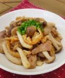 Nấm, đậu xào thịt nạc