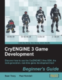 CryENGINE 3 Game Development Beginner's Guide