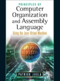 Principles of Computer Organization and Assembly Language Using the JavaTM Virtual Machine