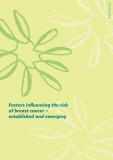 Factors infl  uencing the risk  of breast cancer –  established and emerging