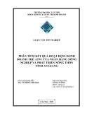 Luận văn: PHÂN TÍCH KẾT QUẢ HOẠT ĐỘNG KINH DOANH THẺ ATM CỦA NGÂN HÀNG NÔNG NGHIỆP VÀ PHÁT TRIỂN NÔNG THÔN TỈNH AN GIANG