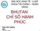 BHUTAN CHỈ SỐ HẠNH PHÚC