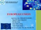 EUROPEAN UNION -Liên minh châu Âu