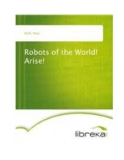 Robots of the World!