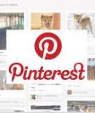Mạng xã hội 'gái xinh' Pinterest: Công cụ mới cho e-marketing