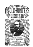 .THE GOLD HUNTER'S ADVENTURES; OR, LIFE IN AUSTRALIA. BY WILLIAM H. THOMES A RETURNED AUSTRALIAN.