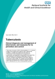 Tuberculosis - Clinical diagnosis and management of tuberculosis, and measures for its prevention and control