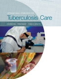 INTERNATIONAL STANDARDS FOR Tuberculosis Care
