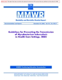 Guidelines for Preventing the Transmission of Mycobacterium tuberculosis in Health-Care Settings, 2005