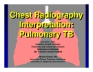 Chest Radiography Interpretation: Pulmonary TB