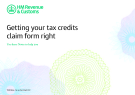 Getting your tax credits claim form right - Use these Notes to help you