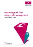Improving cash flow using credit management - The outline case