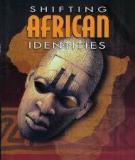 Shifting African Identities