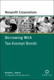 BORROWING WITH TAX-EXEMPT BONDS