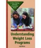 Understanding Weight Loss Programs: A Teen Eating Disorder Prevention Book