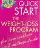 PROFESSOR TRIM'S QUICK START THE WEIGHT-LOSS PROGRAM for new mothers and mothers-to-be