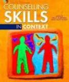 COUNSELLING SKILLS IN CONTEXT
