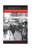 JOURNEYS IN SOCIAL PSYCHOLOGY